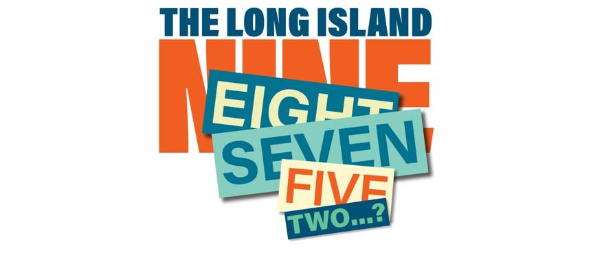 Long Island nine