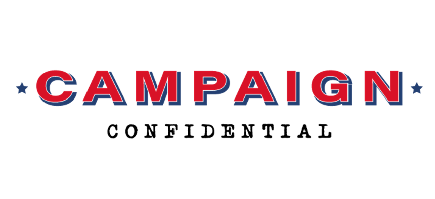 The Campaign Confidential newsletter comes out once a week on Wednesdays.